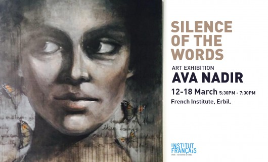 Silence of the Words by Ava Nadir 12-16 March