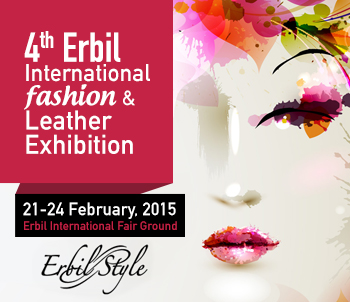 Erbil Style the 4th International Fashion & Leather Exhibition 21-24 February 2015